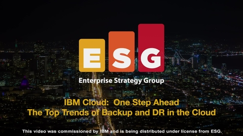 Thumbnail for entry The Top Trends of Backup and DR in the Cloud