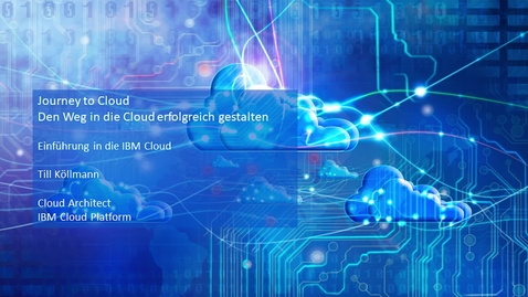 Thumbnail for entry Einführung in die IBM Cloud