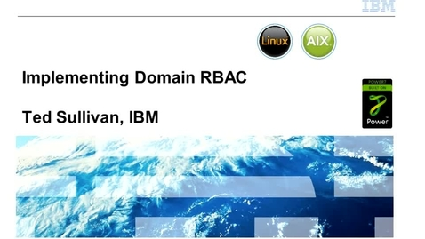 Thumbnail for entry Implementing Domain RBAC - IBM Training