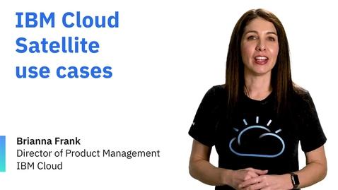 Thumbnail for entry IBM Cloud Satellite 적용 사례