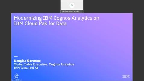 Thumbnail for entry Cognos for Cloud Pak for Data Modernization Upgrade