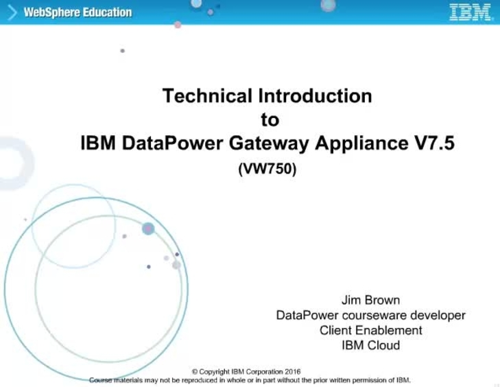 Technical introduction to IBM DataPower Gateway Appliance V7