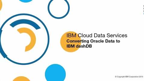 Thumbnail for entry Convert Oracle data to dashDB