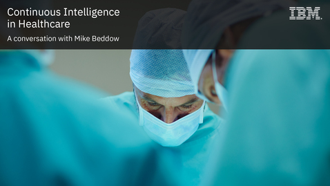 Thumbnail for entry Continuous Intelligence in HealthCare