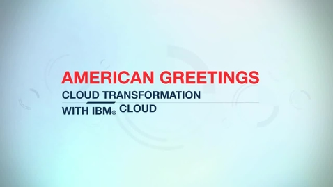 Thumbnail for entry American Greetings provisions servers in minutes with IBM