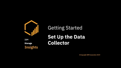 Thumbnail for entry Downloading and installing the data collector for IBM Storage Insights