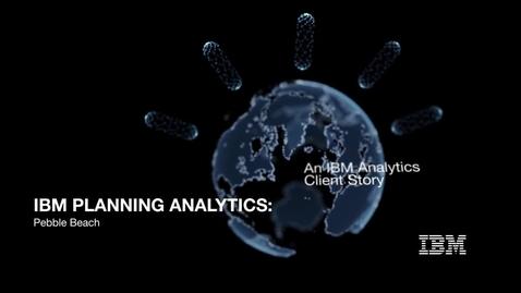 Thumbnail for entry Pebble Beach crea la mejor experiencia de compra con IBM Planning Analytics
