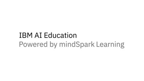 Thumbnail for entry IBM AI Education