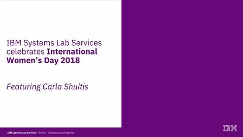 Thumbnail for entry Carla Shultis: Celebrating International Women's Day 2018