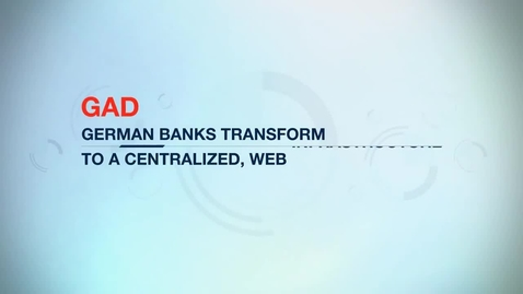 Thumbnail for entry GAD eG centralizes IT for German banks with help from IBM Tivoli software