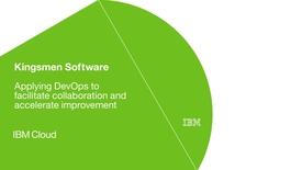 Thumbnail for entry Kingsmen Software drives DevOps transformations using IBM UrbanCode software