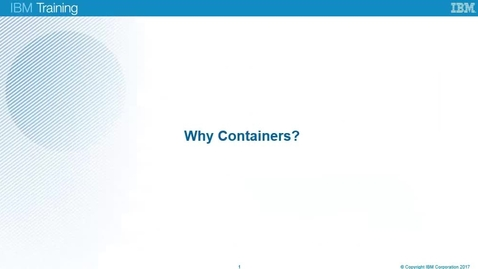 Thumbnail for entry Why containers?