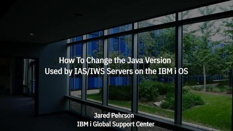Thumbnail for entry How To Change the Java Version for an IAS v8.5 or IWS v2.6 instance on the IBM i OS