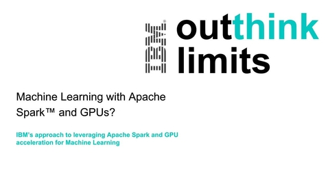 Thumbnail for entry Machine Learning with Apache Spark Webinar