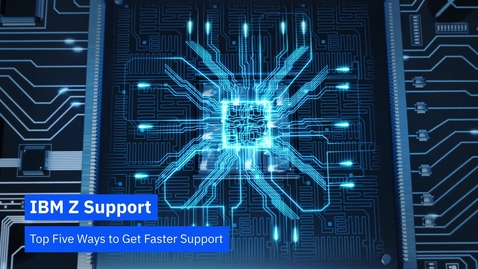 Thumbnail for entry Tips for Getting Support from IBM Z
