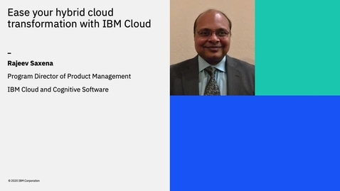 Thumbnail for entry Ease your hybrid cloud transformation with IBM Cloud