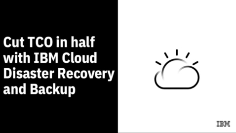 Thumbnail for entry 4 easy steps to cut your TCO in half with cloud DR & Backup