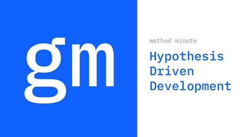 Thumbnail for entry What is hypothesis driven development