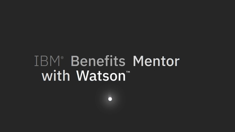 Thumbnail for entry Benefits Mentor with Watson Product Video 2020