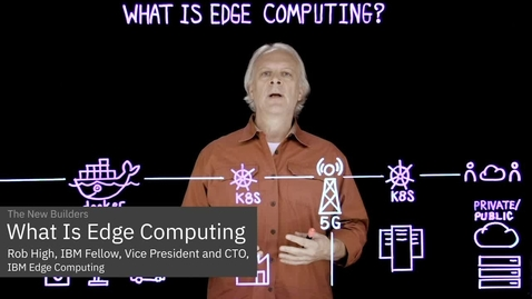 Thumbnail for entry What Is Edge Computing?