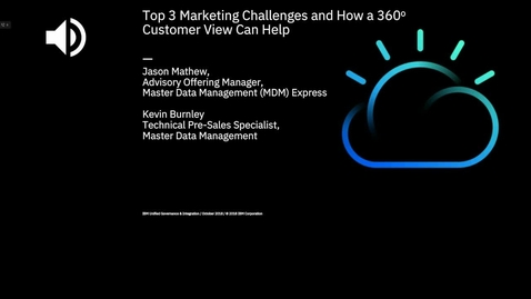 Thumbnail for entry Top 3 marketing challenges for your organization and how a 360 degree customer view can help.