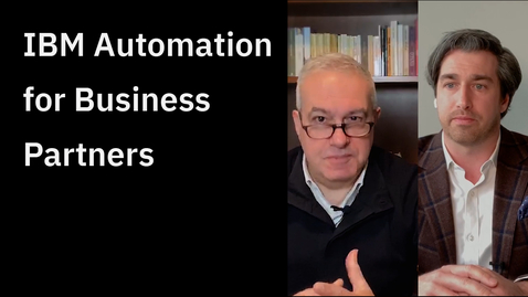 Thumbnail for entry IBM Automation for Business Partners