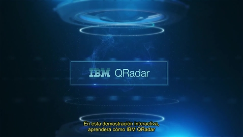 Thumbnail for entry La capacidad de detectar amenazas es mayor con QRadar - Demo