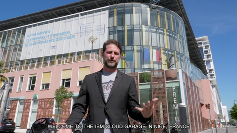 Thumbnail for entry Visit the IBM Garage of Nice, France (with English subtitles)