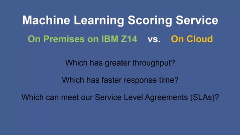 Thumbnail for entry Alex Feinberg - Get faster insights with IBM Machine Learning on z/OS