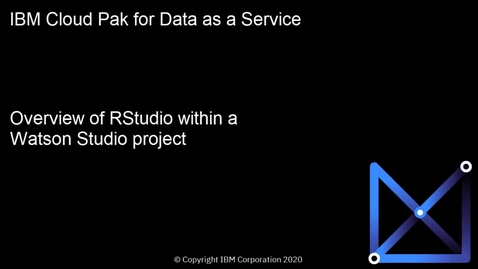 Thumbnail for entry Overview of RStudio IDE in a Watson Studio project: Cloud Pak for Data as a Service