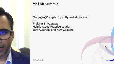 Thumbnail for entry Managing Complexity in Hybrid Multicloud