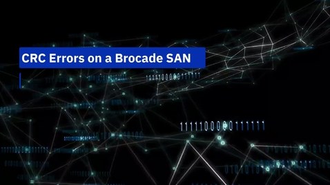 Thumbnail for entry CRC Errors On Brocade SAN Part 2