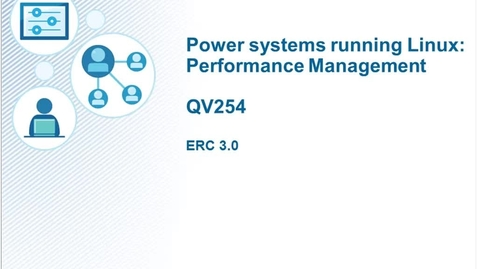 Thumbnail for entry AHQV254 SSE - Linux Performance Management-Intro and Unit 1