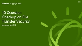 Thumbnail for entry 10 Question Checkup on File Transfer Security