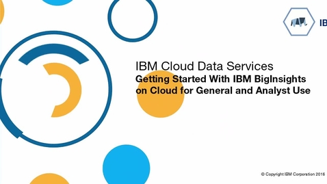 Thumbnail for entry Use BigInsights on Cloud for Analysts
