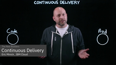Thumbnail for entry Continuous Delivery