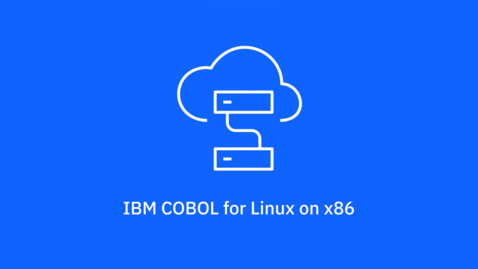 Thumbnail for entry IBM COBOL for Linux on x86 overview