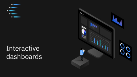 Thumbnail for entry IBM Cognos Analytics 11.2: Interactive Dashboards Overview