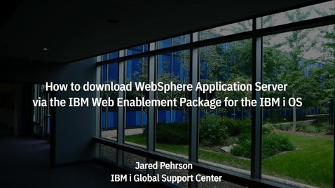 Thumbnail for entry How To Download IBM WebSphere Application Server v8.5.5 Express & v9.0 Base Editions for IBM i OS