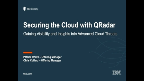Thumbnail for entry Securing the Cloud: How to Gain Visibility & Insight into Advanced Threats