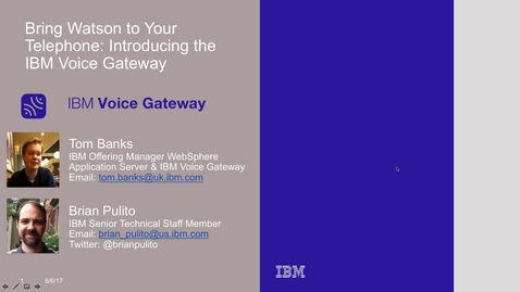 Thumbnail for entry IBM Voice Gateway - Building Voice-Enabled Cognitive Applications with IBM Watson