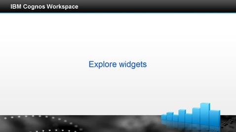 Thumbnail for entry Explore widgets