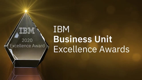 Thumbnail for entry IBM Business Unit Excellence Awards