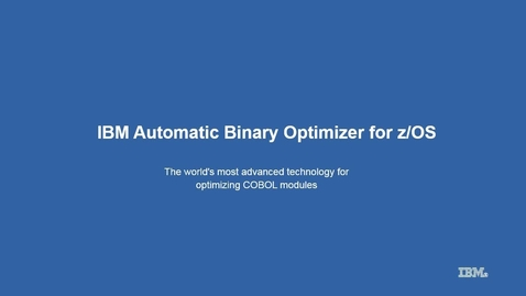 Thumbnail for entry IBM Automatic Binary Optimizer for z/OS