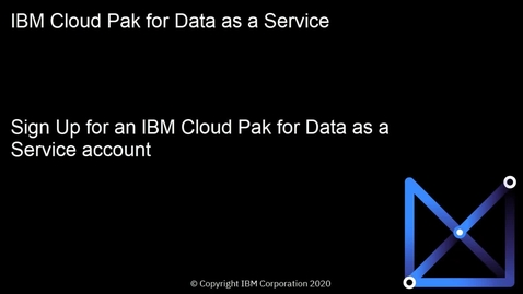 Thumbnail for entry Sign up for Watson Studio and Watson Knowledge Catalog: Cloud Pak for Data as a Service