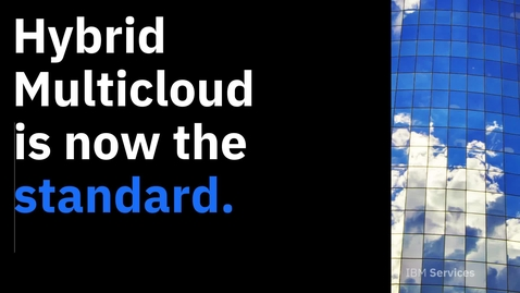Thumbnail for entry IBM Services Hybrid Multicloud Video