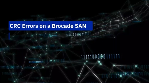 Thumbnail for entry CRC Errors on Brocade SAN Part 1
