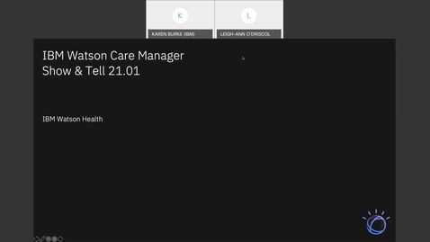 Thumbnail for entry IBM Watson Care Manager Monthly Show and Tell (January2021)
