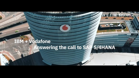 Thumbnail for entry Vodafone and IBM Answering the Call to SAP S/4HANA with IBM Rapid Move