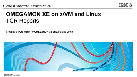 Thumbnail for entry How to use Tivoli Common Reporting to create a report in IBM OMEGAMON XE on z/VM and Linux